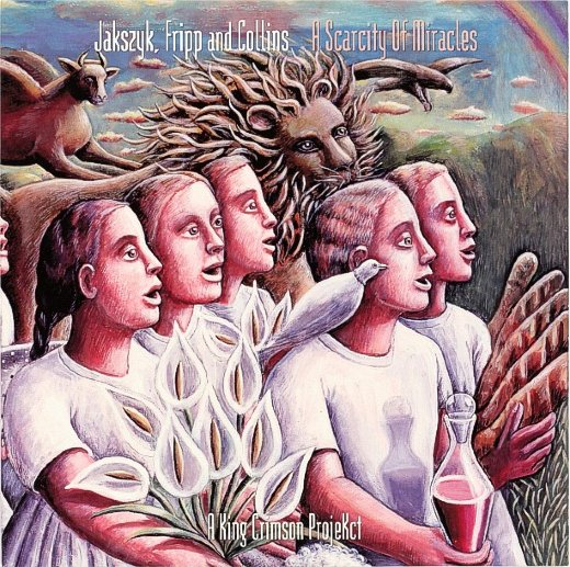 JAKSZYK, FRIPP AND COLLINS 2011 A Scarcity Of Miracles