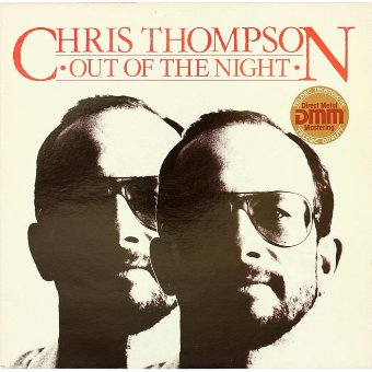 CHRIS THOMPSON 1983 Out Of The Night
