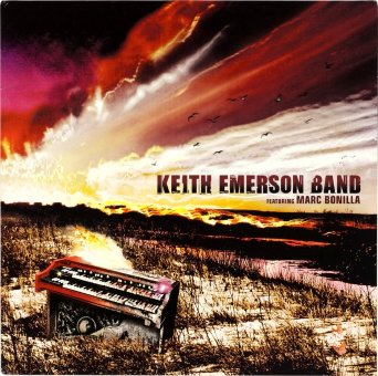 KEITH EMERSON BAND 2008 Featuring Marc Bonilla