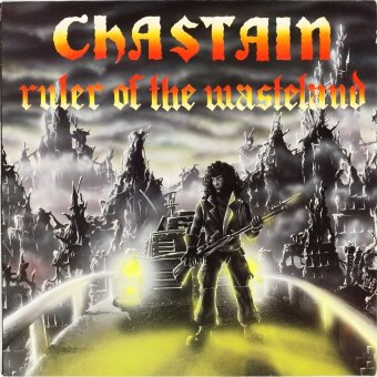 CHASTAIN 1986 Ruler Of The Wasteland
