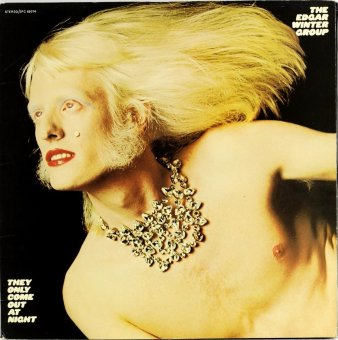 EDGAR WINTER GROUP 1972 They Only Come Out At Night