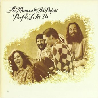 MAMAS AND THE PAPAS 1971 People Like Us