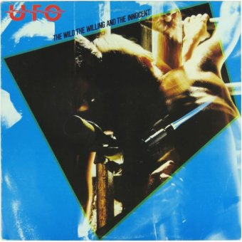 UFO 1981 The Wild, The Willing And The Innocent