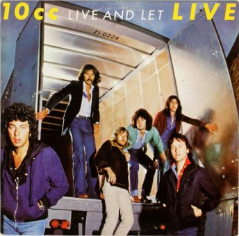 10CC 1977 Live And Let Live
