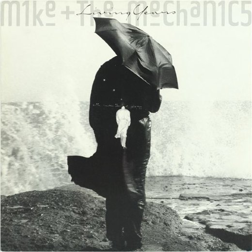MIKE AND THE MECHANICS 1988 Living Years