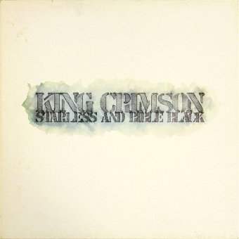 KING CRIMSON 1974 Starless And Bible Black