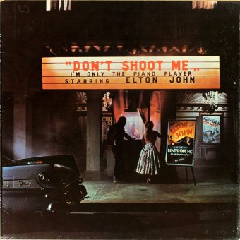 ELTON JOHN 1972 Don't Shoot Me I'm Only The Piano Player