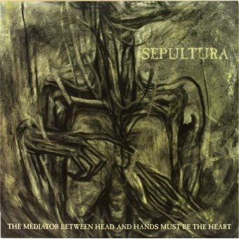 SEPULTURA 2013 Medlator Between Head And Hands...