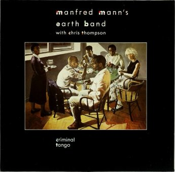 MANFRED MANN'S EARTH BAND 1986 Criminal Tango