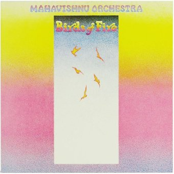 MAHAVISHNU ORCHESTRA 1973 Birds Of Fire