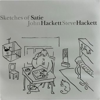 STEVE HACKETT / JOHN HACKETT 2000 Sketches Of Satie
