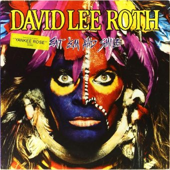 DAVID LEE ROTH 1986 Eat 'Em And Smile