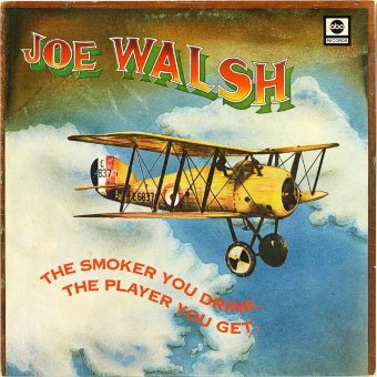JOE WALSH 1973 The Smoker You Drink