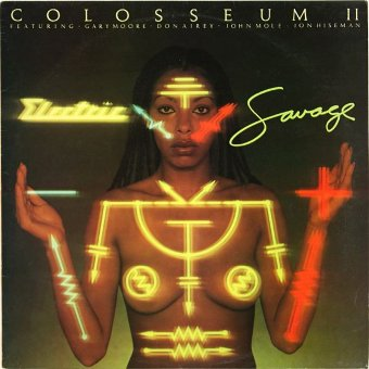 COLOSSEUM II 1976 Electric Savage