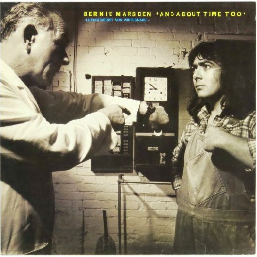 BERNIE MARSDEN 1979 And About Time Too