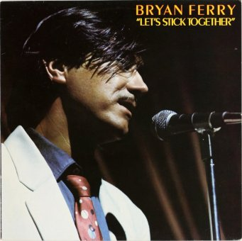 BRYAN FERRY 1976 Let's Stick Together
