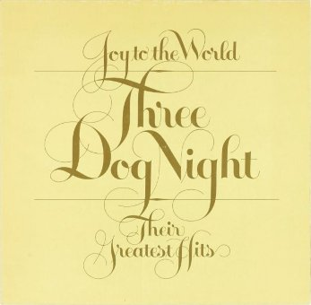 THREE DOG NIGHT 1974 Joy To The World
