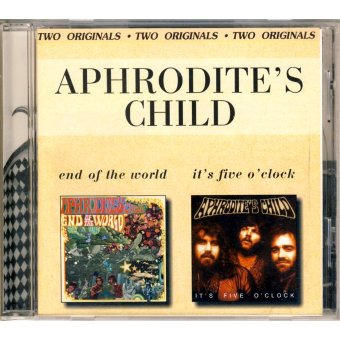 APHRODITE'S CHILD 2000 End Of The World / It's Five O'Clock