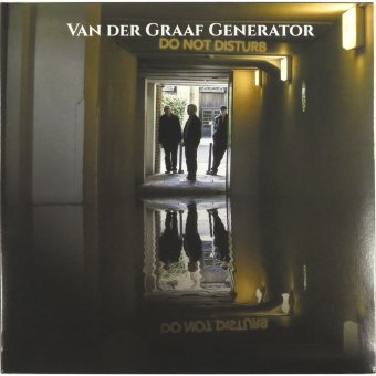 VAN DER GRAAF GENERATOR 2016 Do Not Disturb