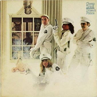 CHEAP TRICK 1979 Dream Police