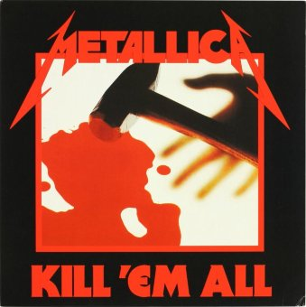 METALLICA 1983 Kill 'Em All