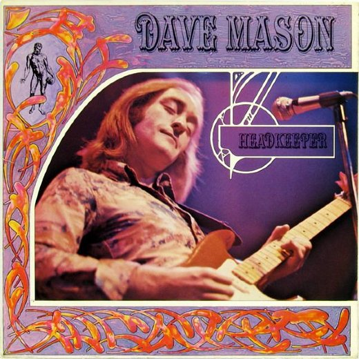 DAVE MASON 1972 Headkeeper