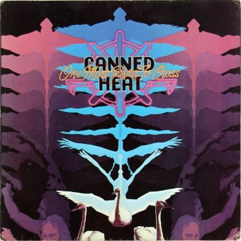 CANNED HEAT 1973 One More River To Cross