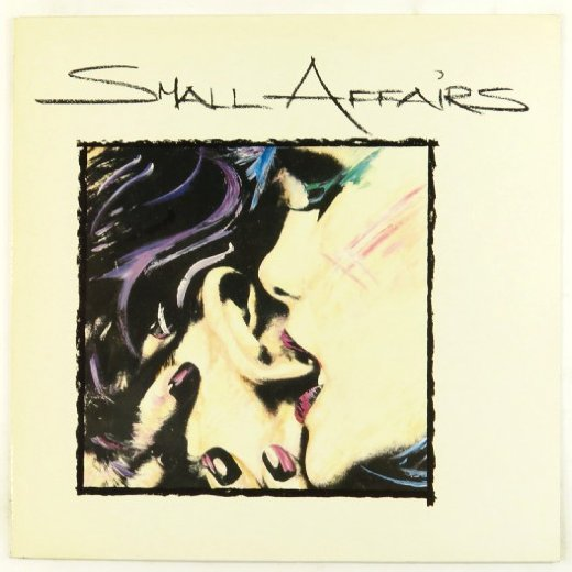 SMALL AFFAIRS 1985 Small Affairs
