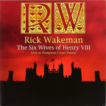 RICK WAKEMAN 2009 Six Wives Of Henry VIII - Live