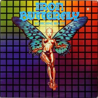 IRON BUTTERFLY 1975 Scorching Beauty