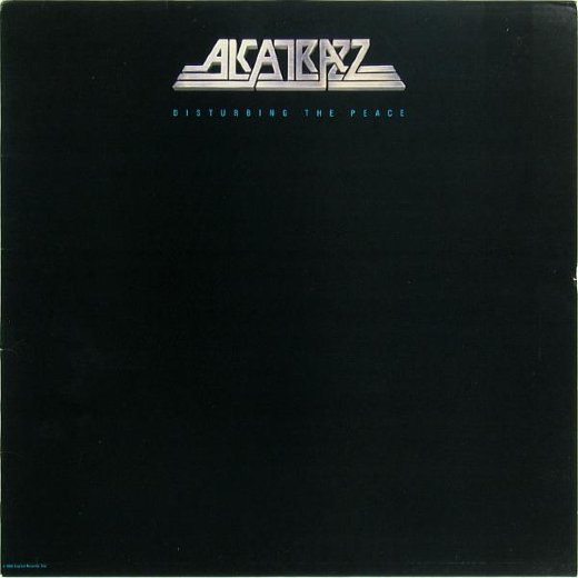 ALCATRAZZ 1985 Disturbing The Peace