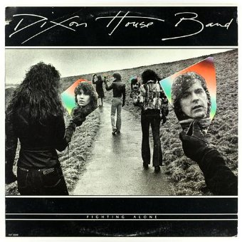 DIXON HOUSE BAND 1979 Fighting Alone
