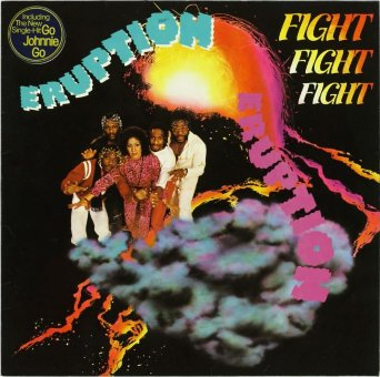 ERUPTION 1980 Fight Fight Fight