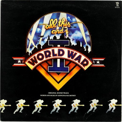 ALL THIS AND WORLD WAR II 1976 (Tribute to Beatles)