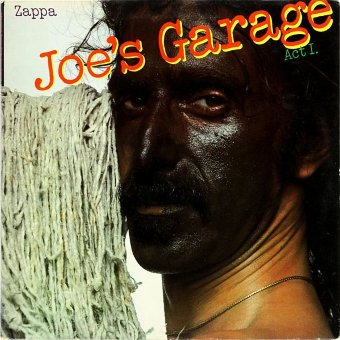 FRANK ZAPPA 1979 Joe's Garage, Act I