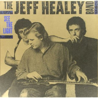 JEFF HEALEY BAND 1988 See The Light