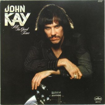 JOHN KAY 1978 All In Good Time