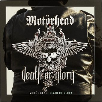 MOTORHEAD 2013 Death Or Glory
