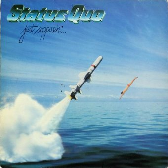 STATUS QUO 1980 Just Supposin'…