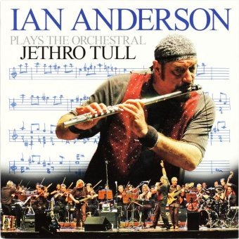 IAN ANDERSON 2007 Plays The Orchestral Jethro Tull