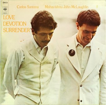 SANTANA AND MAHAVISHNU 1973 Love Devotion Surrender
