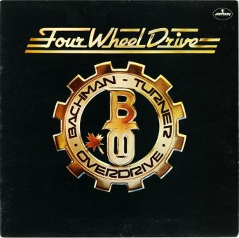 BACHMAN-TURNER OVERDRIVE 1975 Four Wheel Drive