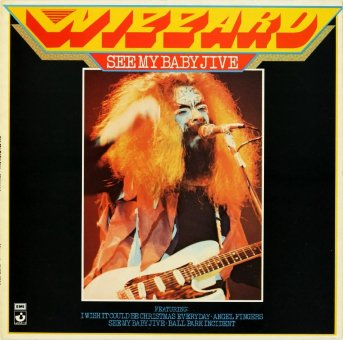WIZZARD 1973 See My Baby Jive