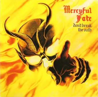 MERCYFUL FATE 1984 Don't Break The Oath
