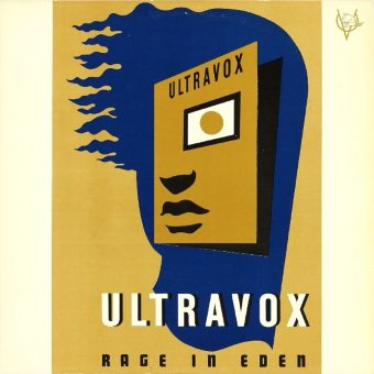 ULTRAVOX 1981 Rage In Eden