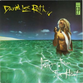 DAVID LEE ROTH 1985 Crazy From The Heat